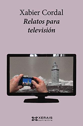 Relatos para televisión (Edición Literaria - Narrativa)