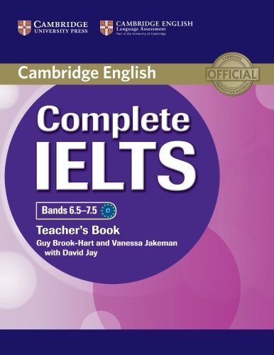 Complete IELTS Bands 6.5-7.5 Teacher's Book by Guy Brook-Hart (2014-06-23)