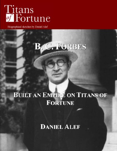 b-c-forbes-built-an-empire-on-titans-of-fortune-english-edition