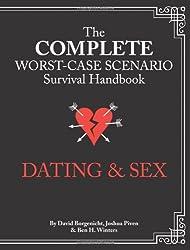 The Worst-Case Scenario Survival Handbook: Dating & Sex by Joshua Piven (2013-03-05)