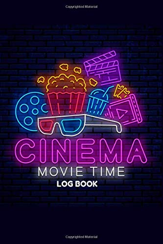 CINEMA MOVIE TIME LOG BOOK: Movie critic book   Cinema watching Journal   120 pages, 6x9 inches   Gift for Movie buffs