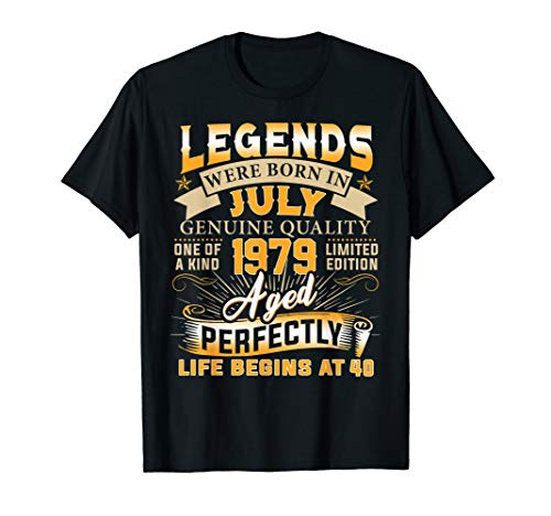 Legends Were Born In July 1979 40th Birthday Gift Shirt