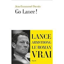 Go Lance de Jean Emmanuel Ducoin ( 12 juin 2013 )