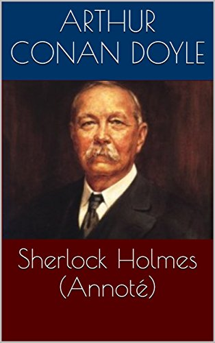sherlock-holmes-annote-french-edition
