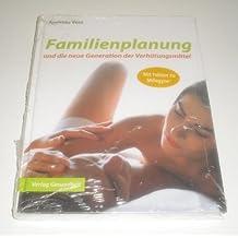 Familienplanung und die neue Generation der Verhütungsmittel
