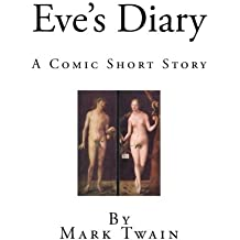 Eve's Diary: A Comic Short Story