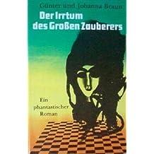 Der Irrtum des Großen Zauberers. Phantastischer Roman.