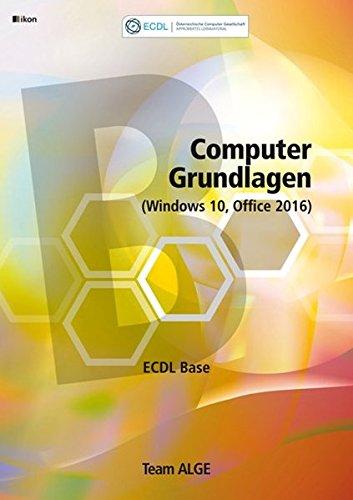 ECDL Base Computer Grundlagen (Windows 10, Office 2016) -