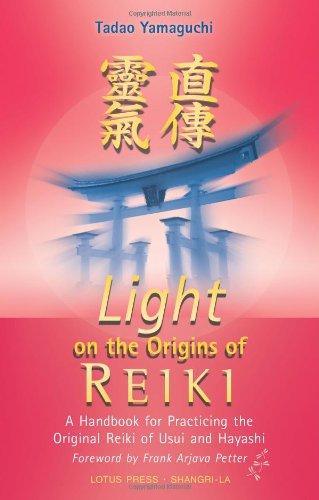 light-on-the-origins-of-reiki-a-handbook-for-practicing-the-original-reiki-of-usui-and-hayashi