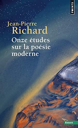 Onze études sur la poésie moderne par Jean-pierre Richard