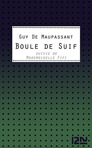 Boule de Suif (Classiques t. 12350) par Guy de Maupassant