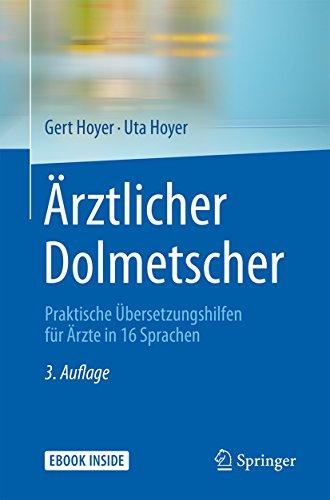 Ärztlicher Dolmetscher: Praktische Übersetzungshilfen für Ärzte in 16 Sprachen (Italian Edition)
