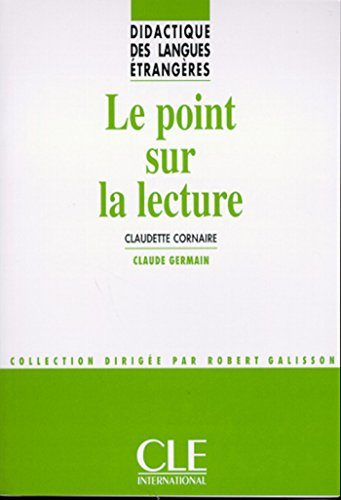Le point sur la lecture - Didactique des langues trangres - Ebook