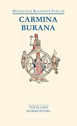 Carmina Burana: Texte und Übersetzungen (Deutscher Klassiker Verlag im Taschenbuch)