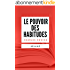 LE POUVOIR DES HABITUDES: Résumé en Français