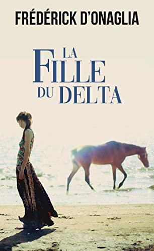 La fille du delta par Frédérick D'Onaglia