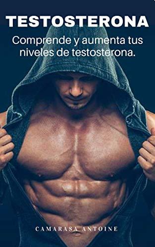 Epub Descargar Testosterona : Comprende y aumenta tus niveles.