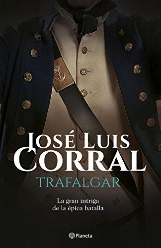 Trafalgar (Volumen independiente nº 1) por José Luis Corral