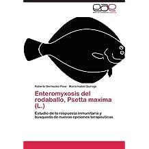 Enteromyxosis del rodaballo, Psetta maxima (L.)