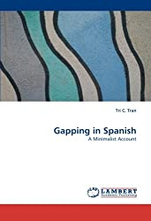 Gapping in Spanish: A Minimalist Account