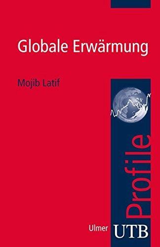 Globale Erwärmung (utb Profile, Band 3586)