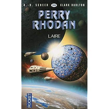 Perry Rhodan n°306 - Laire (1)