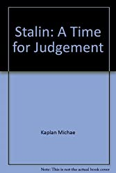Stalin: A Time for Judgement