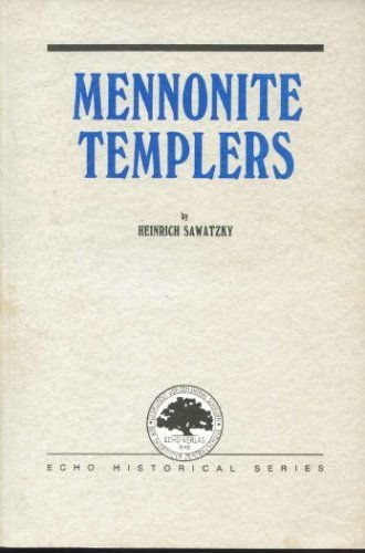 mennonite-templers-echo-historical-series