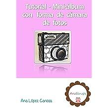 Tutorial Scrapbooking - Cómo hacer un mini-álbum con forma de cámara de fotos