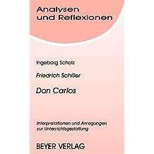 Analysen und Reflexionen, Bd.46, Friedrich Schiller 'Don Carlos'