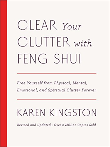 Clear Your Clutter with Feng Shui por Karen Kingston