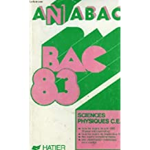 Annabac Tome 1983 Tome 1 : Sciences physiques C, E