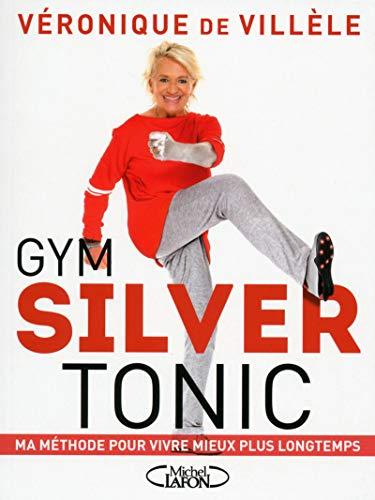 Gym Silver tonic par Veronique de Villele