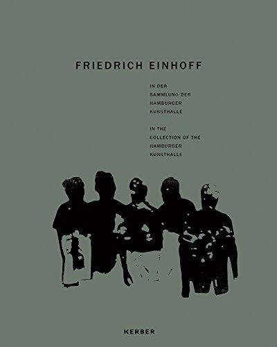 Friedrich Einhoff: In der Sammlung der Hamburger Kunsthalle