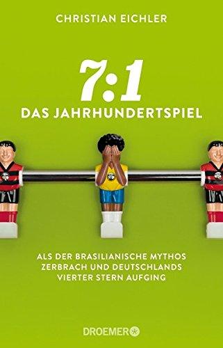 7:1 – Das Jahrhundertspiel: Als der brasilianische Mythos zerbrach und Deutschlands vierter Stern aufging