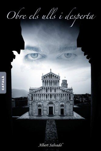 OBRE ELS ULLS I DESPERTA (Catalan Edition) por Albert Salvadó