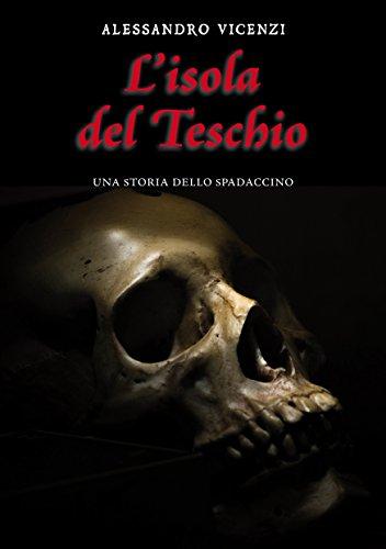 L'isola del Teschio (Storie dello Spadaccino Vol. 1)