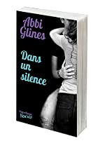 Dans un silence de Abbi Glines