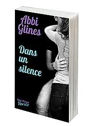 Dans un silence par Abbi Glines