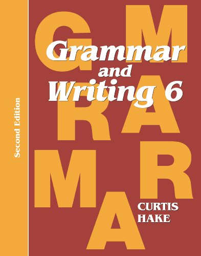 Saxon Grammar & English 2nd Edition Grade 6 Student Textbook (Grammar & Writing)