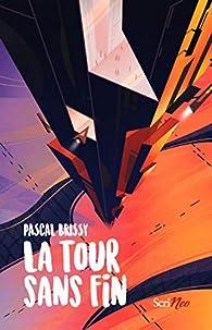 La tour sans fin par Pascal Brissy
