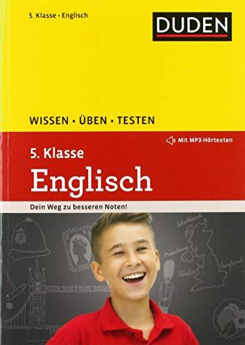 Wissen - Üben - Testen: Englisch 5. Klasse: Dein Weg Zu besseren noten