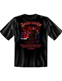 Fun T-Shirt, Feuerwehr, Lustige Sprüche Funshirt zum Geburtstag / Weihnachten