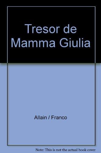 Tresor de Mamma Giulia par Allain / Franco