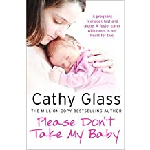 [PLEASE DON T TAKE MY BABY ]by(Glass, Cathy )[Paperback]