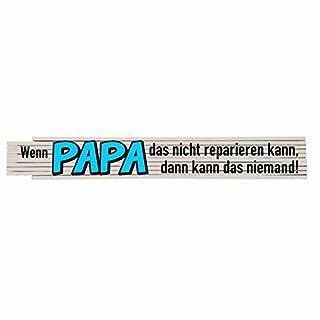 Zollstock mit Spruch: Wenn Papa das nicht reparieren kann....