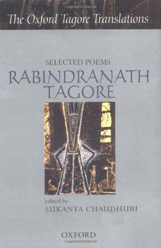 Selected Poems: Rabindrath Tagore: Rabindranath Tagore (Oxford Tagore Translations)