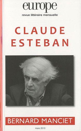 Europe, n° 971 mars 2010 : Claude Esteban / Bernard Manciet par Collectif