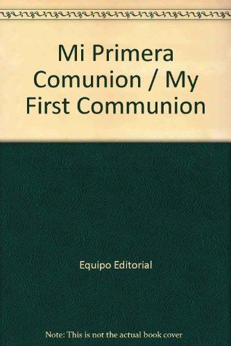 Mi Primera Comunion/My First Communion par Equipo Editorial