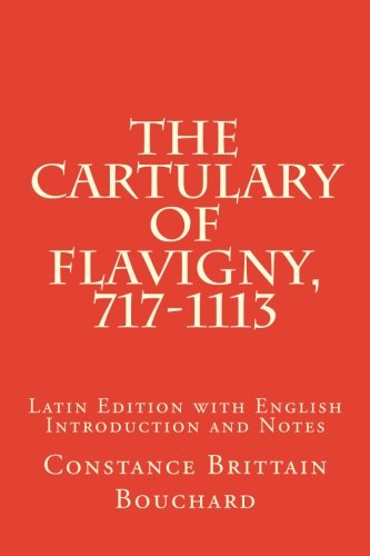 The Cartulary of Flavigny, 717-1113